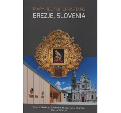 Mary Help of Christians, Brezje Slovenia