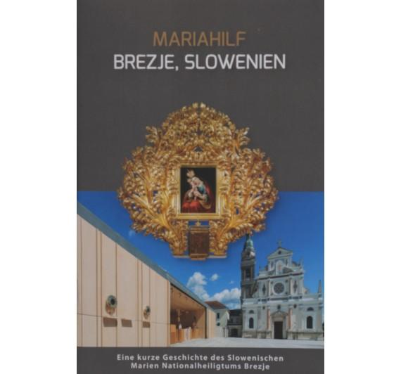 Mariahilf Brezje, Slowenien
